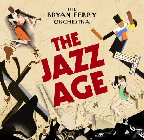 The+Bryan+Ferry+Orchestra+TheJazzAge2012